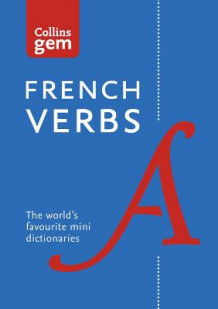 Collins Gem French Verbs av Collins Dictionaries (Heftet)