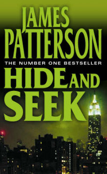 Hide and Seek av James Patterson (Heftet)