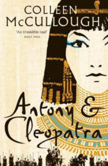 Antony and Cleopatra av Colleen McCullough (Heftet)
