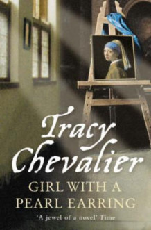 Girl with a pearl earring av Tracy Chevalier (Heftet)