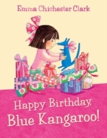 Happy Birthday, Blue Kangaroo! av Emma Chichester Clark (Heftet)