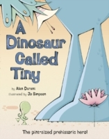 A Dinosaur Called Tiny av Alan Durant (Heftet)