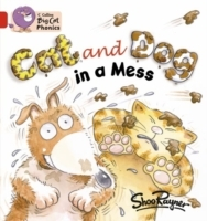 Collins Big Cat Phonics: Cat and Dog in a Mess: Band 02a/Red a av Shoo Rayner (Heftet)