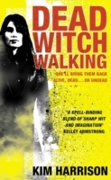 Dead Witch Walking av Kim Harrison (Heftet)