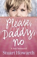 Please, Daddy, No av Stuart Howarth (Heftet)