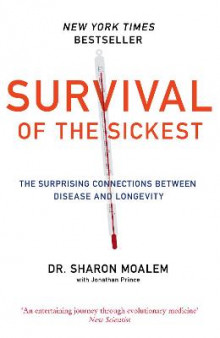 Survival of the Sickest av Dr Sharon Moalem (Heftet)