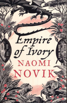 Empire of Ivory av Naomi Novik (Heftet)