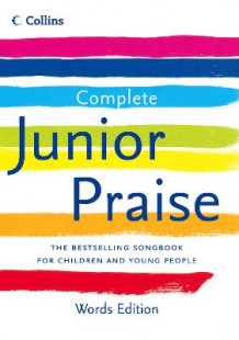 Complete Junior Praise: Words Edition (Innbundet)