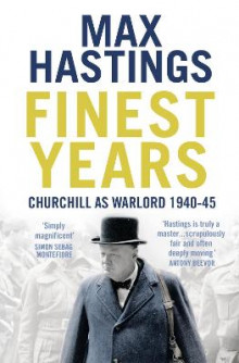 Finest years av Max Hastings (Heftet)