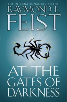 At the gates of darkness av Raymond E. Feist (Heftet)