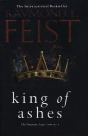 King of ashes av Raymond E. Feist (Innbundet)