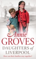 Daughters of Liverpool av Annie Groves (Heftet)
