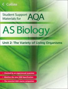 Student Support Materials for AQA: AS Biology Unit 2: The Variety of Living Organisms av Mike Boyle (Heftet)