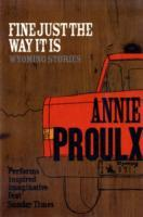 Fine just the way it is av Annie Proulx (Heftet)
