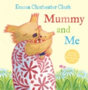 Mummy and Me av Emma Chichester Clark (Heftet)