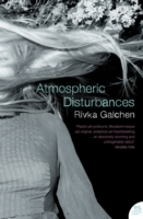 Atmospheric Disturbances av Rivka Galchen (Heftet)