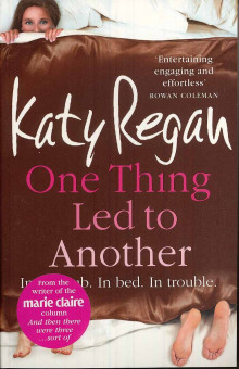One thing led to another av Katy Regan (Heftet)