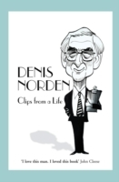 Clips From A Life av Denis Norden (Heftet)
