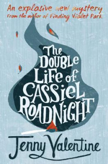 The Double Life of Cassiel Roadnight av Jenny Valentine (Heftet)