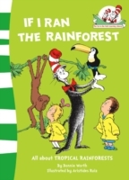 If I Ran the Rain Forest (the Cat in the Hat's Learning Library, Book 9) av Bonnie Worth (Heftet)