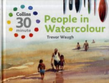 People in Watercolour av Trevor Waugh (Innbundet)