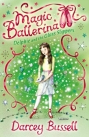 Delphie and the Glass Slippers (Magic Ballerina, Book 4) av CBE Darcey Bussell (Heftet)