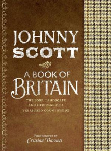A Book of Britain av Johnny Scott (Innbundet)