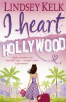 I Heart Hollywood av Lindsey Kelk (Heftet)