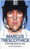 Coming Back To Me av Marcus Trescothick (Heftet)