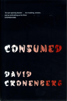 Consumed av David Cronenberg (Innbundet)