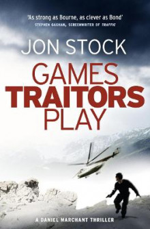 Games Traitors Play av Jon Stock (Heftet)