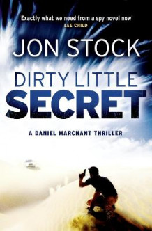 Dirty Little Secret av Jon Stock (Heftet)