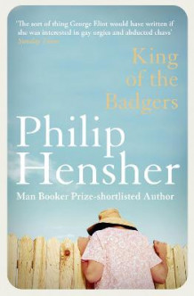 King of the Badgers av Philip Hensher (Heftet)