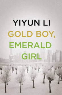 Gold Boy, Emerald Girl av Yiyun Li (Innbundet)