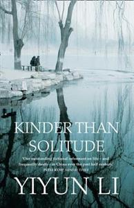 Kinder Than Solitude av Yiyun Li (Heftet)
