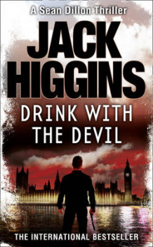Drink with the Devil av Jack Higgins (Heftet)