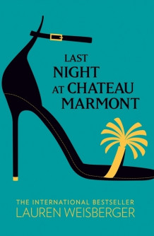 Last Night at Chateau Marmont av Lauren Weisberger (Heftet)