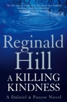 A Killing Kindness: A Dalziel and Pascoe Novel av Reginald Hill (Heftet)