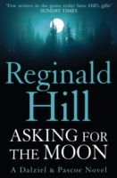 Asking for the Moon av Reginald Hill (Heftet)