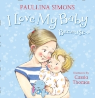 I Love My Baby Because... av Paullina Simons (Heftet)