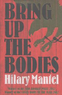 Bring Up the Bodies av Hilary Mantel (Heftet)