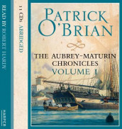 Volume One, Master and Commander / Post Captain / HMS Surprise av Patrick O'Brian (Lydbok-CD)