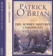 Volume Six, The Wine-Dark Sea/ The Commodore / The Yellow Admiral av Patrick O'Brian (Lydbok-CD)