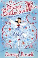 Holly and the Ice Palace (Magic Ballerina, Book 17) av CBE Darcey Bussell (Heftet)