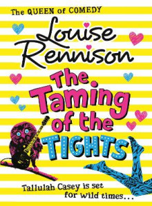The Taming of the Tights av Louise Rennison (Heftet)