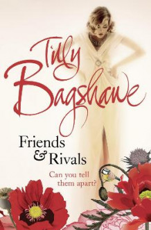 Friends and Rivals av Tilly Bagshawe (Heftet)