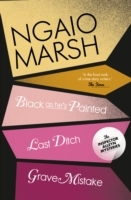 Black as He's Painted / Last Ditch / Grave Mistake (the Ngaio Marsh Collection, Book 10): WITH Last Ditch av Ngaio Marsh (Heftet)