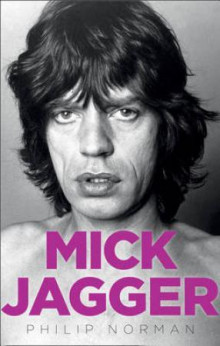 Mick Jagger biography av Philip Norman (Heftet)