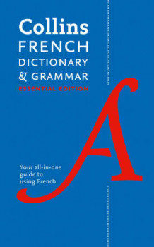 Collins French Dictionary and Grammar: Essential Edition av Collins Dictionaries (Heftet)
