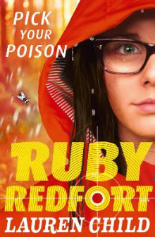 Pick Your Poison (Ruby Redfort, Book 5) av Lauren Child (Heftet)